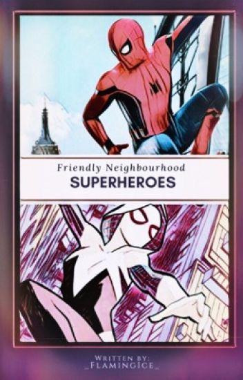 SPIDER-GIRL & SPIDERMAN: Homecoming• Fanfiction - _FlamingIce_ - Wattpad