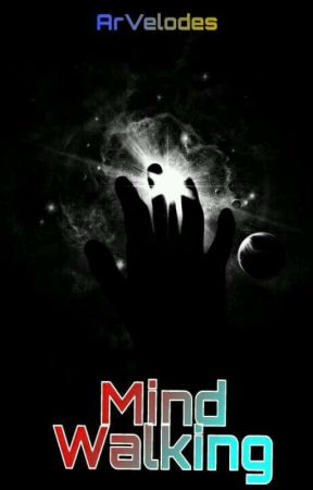 Mind Walking by ArVelodes