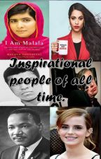 Inspirational people of all time. by khansa_k123