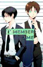 Remember Me (ereri) by aprilaesthetic