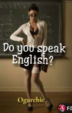 Do you speak English?  by Ogurchic