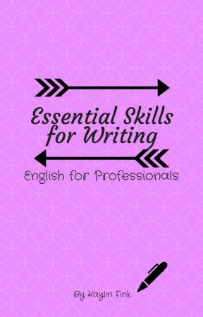 Essential Skills for Writing - English for Professionals by KaylinFink