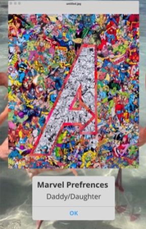 Marvel Daddy / Daughter Preferences & Imagines by BrehtSheekey