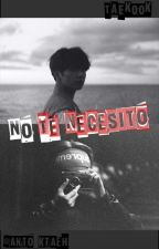No Te Necesito ~ KookV ~ by anto_ktaeh