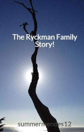 The Ryckman Family Story! by summermendes12
