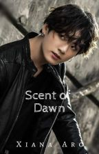 Scent of Dawn {J.JK}   BTS FF [On Hold] by Ao-senpai