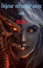 Séjour en enfer avec un démon. by annabelle6666