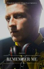 REMEMBER ME |MARCO REUS| by PD221013