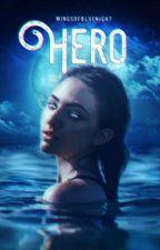 Hero [COMPLETE] by wingsofbluenight