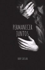 Permanecer Juntos by buby26