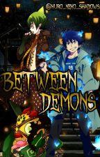 Between demons... [Amaimon x Rin] by Kuro_Neko_Shadows