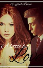 A little bit Love (Rumtreiber/HP FF) by GryffindorBxtch
