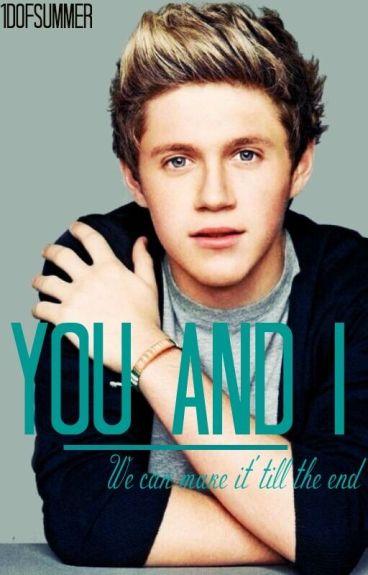 You & I ~ Niall Horan