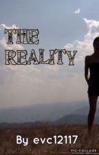 The Reality by evc12117