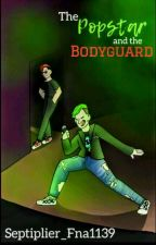 The Popstar and the Bodyguard - Septiplier Story by septiplier_fna1139