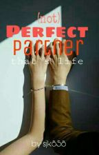 (NOT) PERFECT PARTNER by SJK858