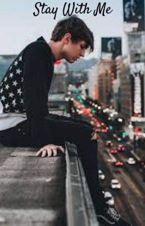 Stay With Me (Colby Brock X Reader) - abuse      - Wattpad