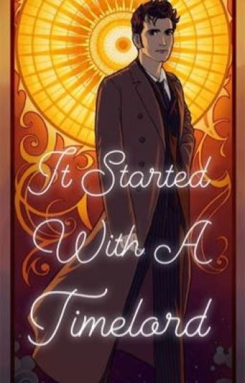 It Started With A Timelord