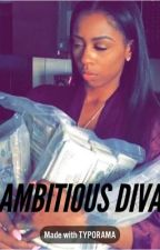 Ambitious Diva by selfmadeyungins