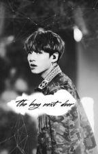 The Boy Next Door // Jungkook [FF X SMUT] by Yolxndaa