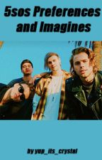 5 Seconds of Summer Preferences and Imagines by yup_its_crystal