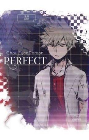 PERFECT  Katsuki Bakugo X Reader - The Mall - Wattpad