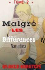 malgré les différences ~ tome 2 ~ by bkeb-naruto15