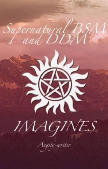 Supernatural imagines BSM and DDM
