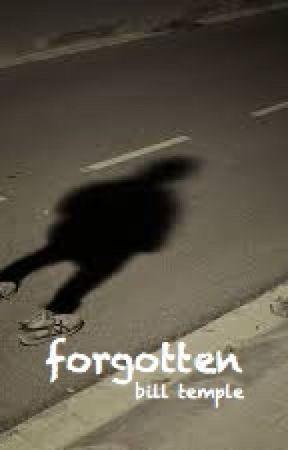 forgotten by BillTemple1957
