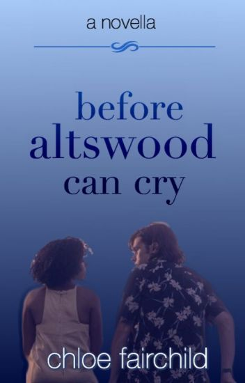 Before Altswood Can Cry (The Altswood Saga #4)