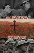 My Brother, My Savior  by Lady_Mary_Crawley