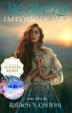 Realeza: Um Conto de Amor by Rafa-army13