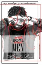 MMM: With Boys And Men (Slow Updates) by AkatsukiKawaii