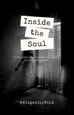Inside the Soul by elegantlywild