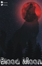 Blood Moon by SixelaLee