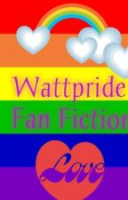 Wattpride Fan Fiction by chocolatecondoms