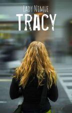 Tracy by Lollypollysugarcrush