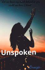 Unspoken by -Breezie-