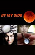 BY MY SIDE  by bymyside99