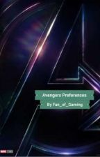 Avengers Preferences and One Shots by Fan_Of_Gaming