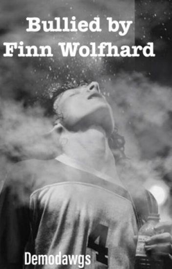 Bullied by Finn Wolfhard