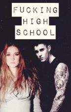 Fucking High School||Justin Bieber by Disposable-teen