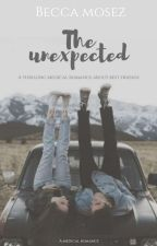 The Unexpected | ✔ by ICHS-OFFICIAL