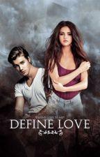 Define Love by mccannonbieber