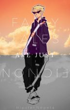 ~Fairy Tales Are Just Fiction~(AU!Dirk Strider X Reader) by Hipster_Nepeta