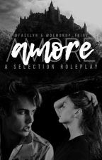 AMORE · A Selection Roleplay by Faeelyn