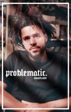 problematic,  an original. by svouthside