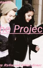 The project (Harry Styles and Selena Gomez fanfic) by Hipstaa123