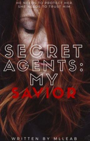 Secret Agents: My Savior  by MlleAb
