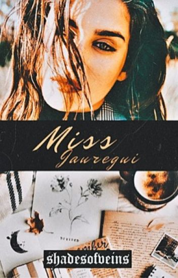 Miss. Jauregui